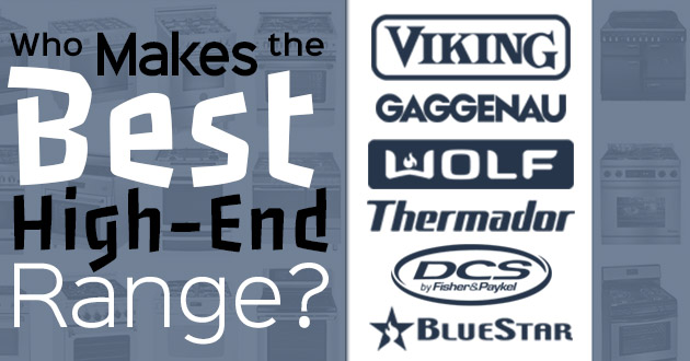 Who-Makes-the-Best-HighEnd-Range