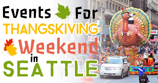 thanksgiving weekend events in seattle